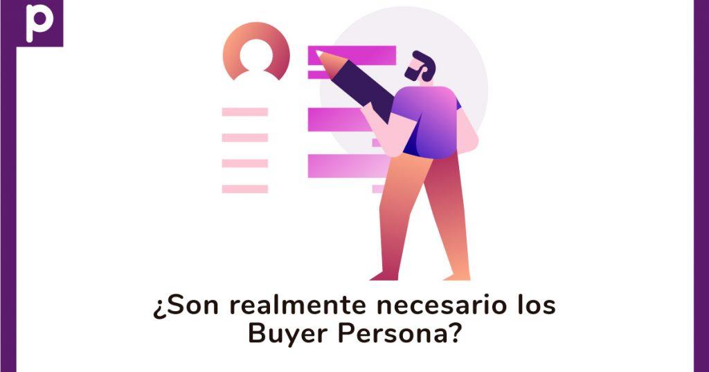¿Los buyer persona son realmente necesarios?
