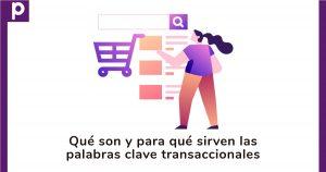 Palabras clave transaccionales: ¿Qué son y para qué sirven?