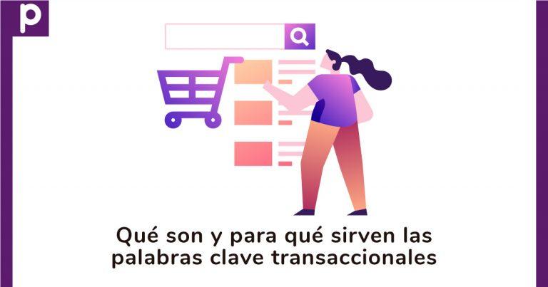 Palabras clave transaccionales qué son y para qué sirven